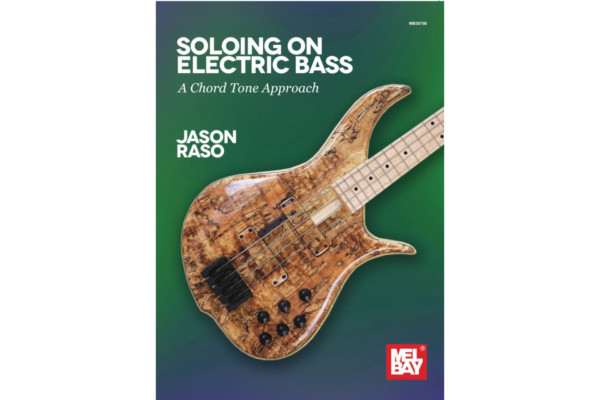 """Jason Raso Releases """"Soloing on Electric Bass: A Chord Tone Approach"""""""
