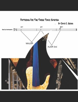 The Three Tonic System