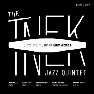 Tnek Jazz Quintet: Plays the Music of Sam Jones