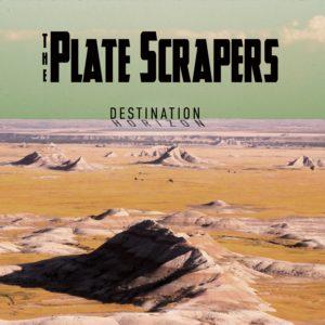 The Plate Scrapers: Destination Horizon