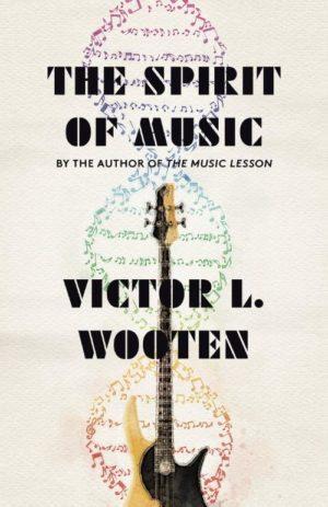 Victor Wooten: The Spirit of Music