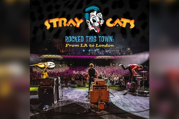 """The Stray Cats Announce Live Album, """"Rocked This Town"""""""