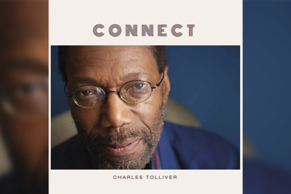 """Charles Tolliver Releases """"Connect"""" with Buster Williams"""