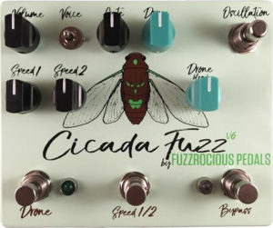 Fuzzrocious Pedals Cicada Fuzz v6 Pedal
