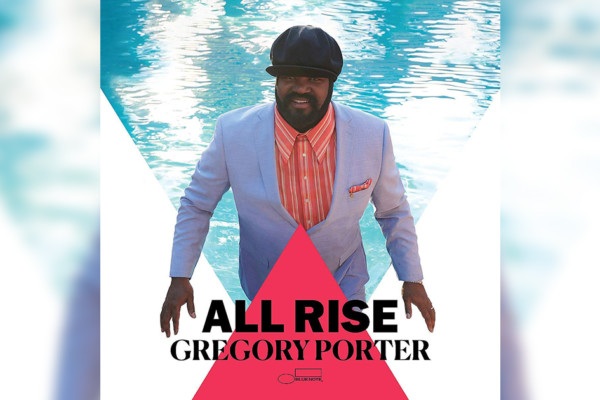 "Jahmal Nichols Doubles on Gregory Porter's ""All Rise"""