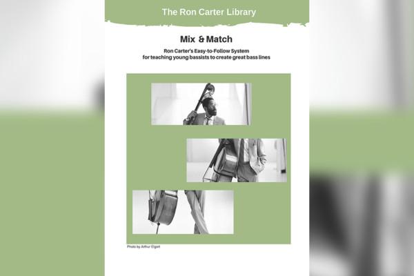 "Ron Carter Publishes New Walking Bass Book, ""Mix & Match"""