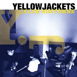 Yellowjackets: Club Nocturne