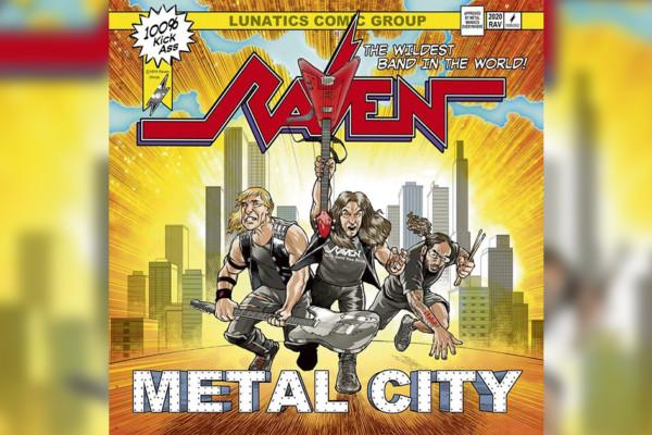"""Raven Releases """"Metal City"""""""