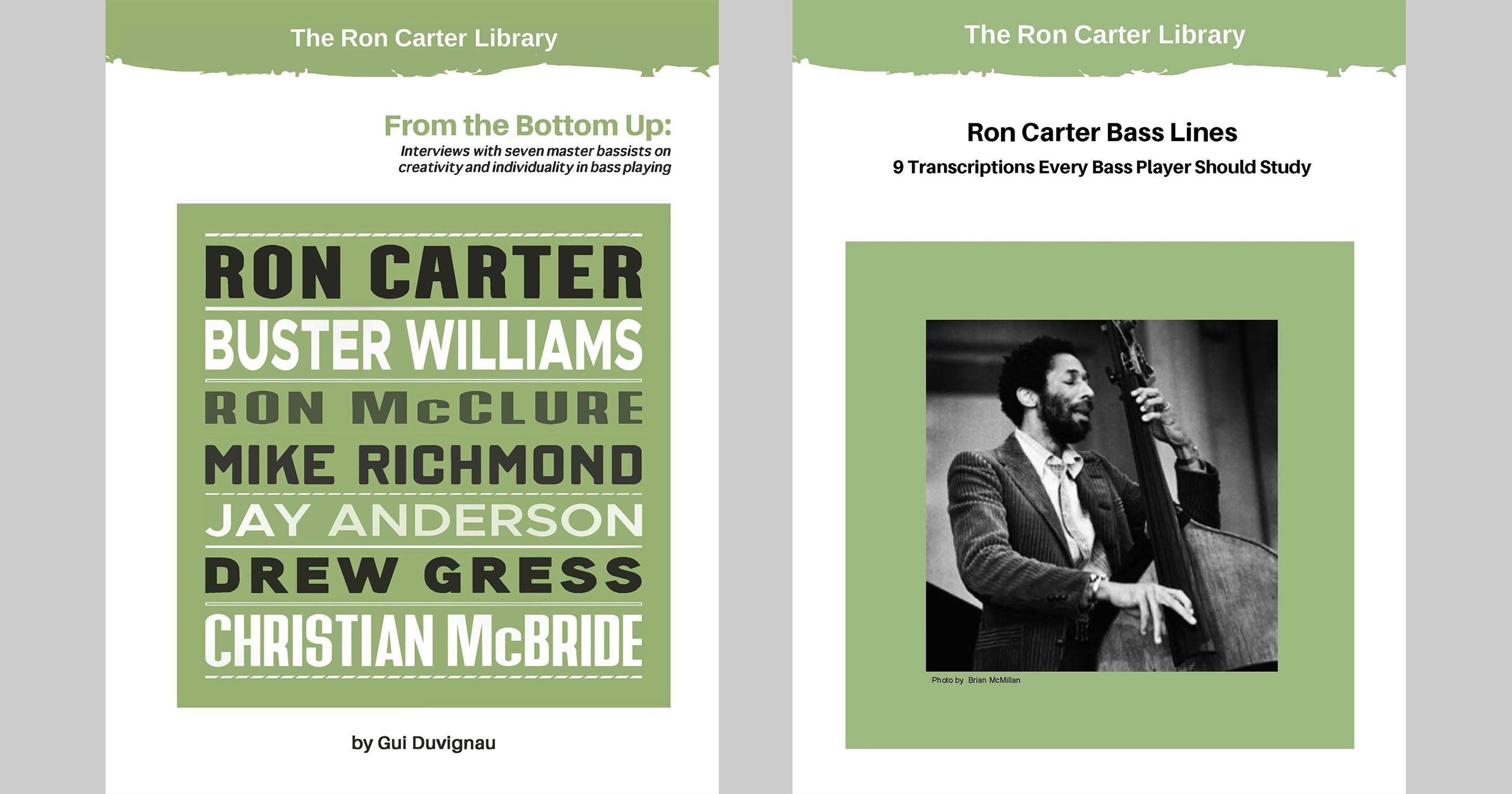 Ron Carter: From the Bottom Up and 9 Ron Carter Bass Line Transcriptions