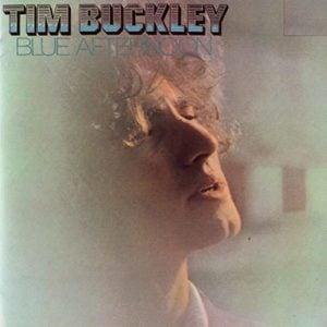 Tim Buckley: Blue Afternoon