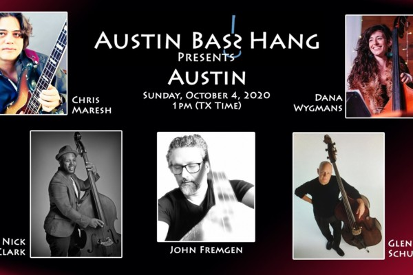 "The Austin Bass Hang Announces ""Austin"" Webinar"