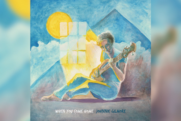"""Johnnie Gilmore Returns With """"When You Come Home"""" Solo Bass EP"""
