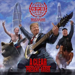 Nuclear Power Trio: A Clear and Present Rager