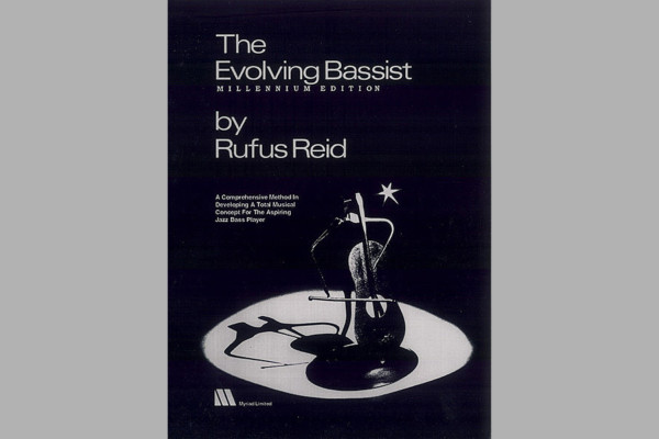 "Rufus Reid Releases Digital Edition of ""The Evolving Bassist"""