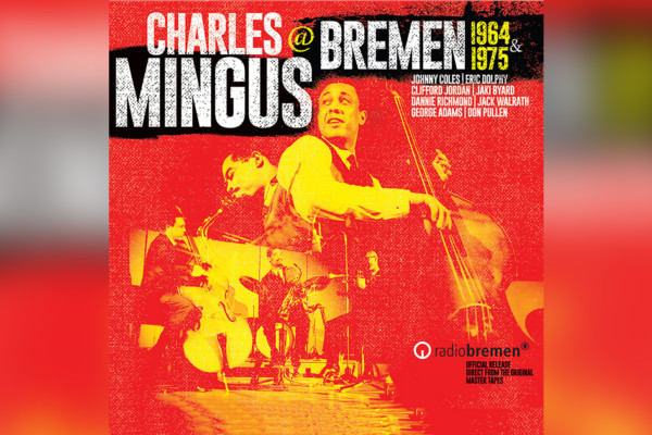 Two Classic Charles Mingus Concerts Get Official Release