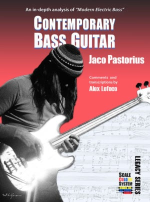 Contemporary Bass Guitar: Jaco Pastorius