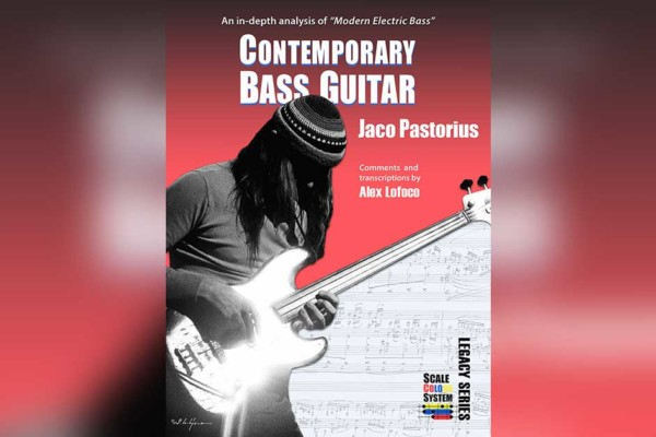 "Alex Lofoco Publishes ""Contemporary Electric Bass: Jaco Pastorius"""