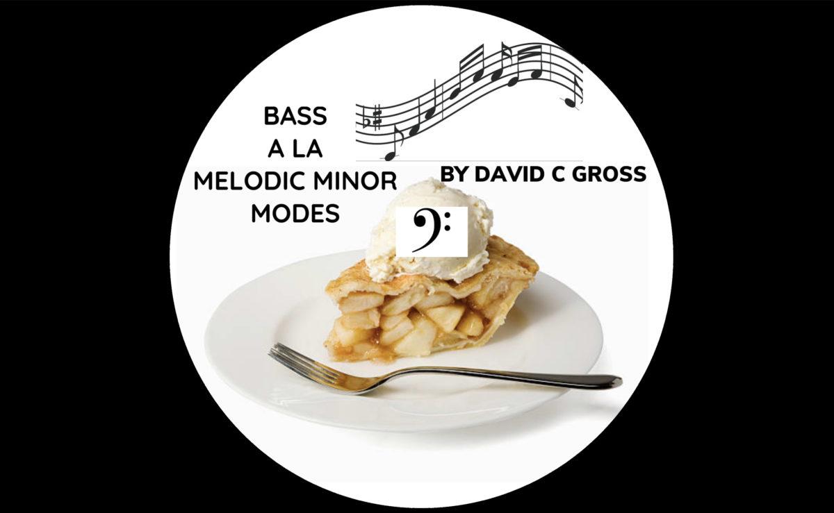 David Gross: Bass ala Melodic Minor Modes