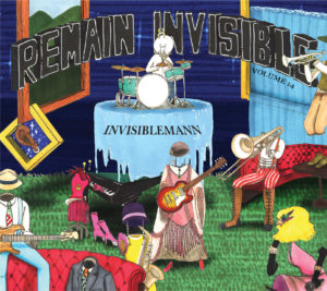 Kenny James: Invisiblemann Vol. 14: Remain Invisible