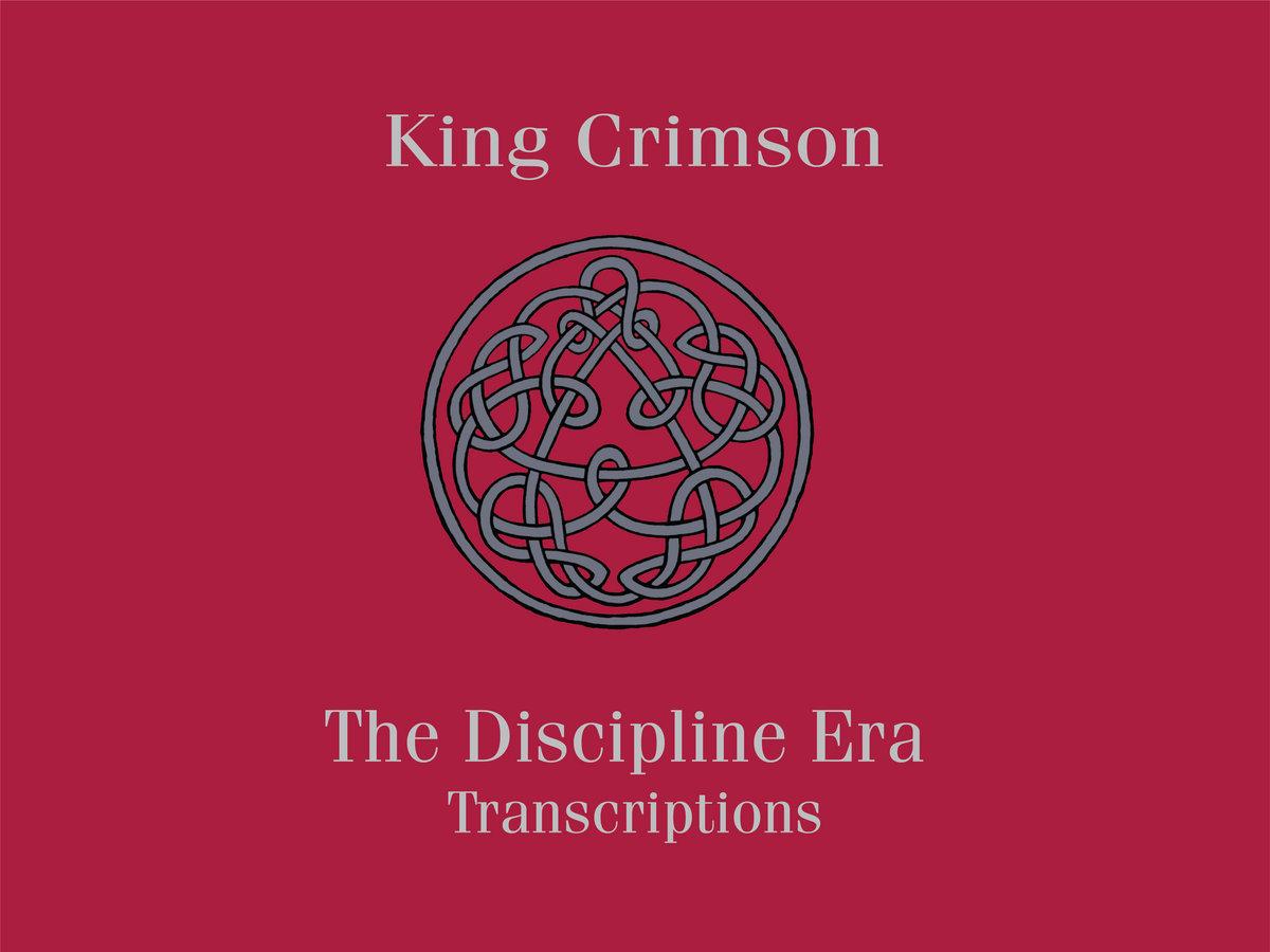 King Crimson The Discipline Era Transcriptions