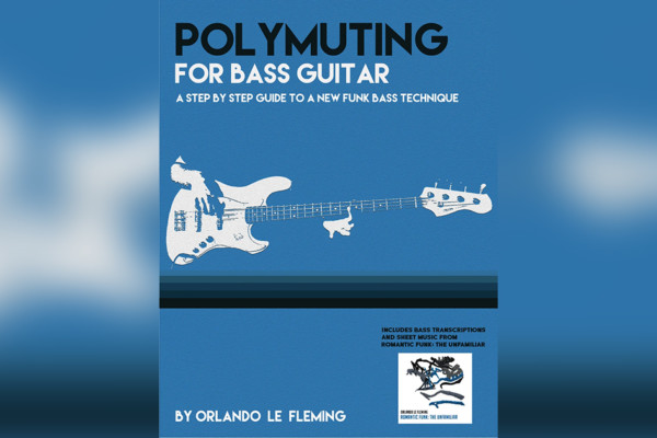 "Orlando le Fleming Teaches New Technique in ""Polymuting for Bass Guitar"""