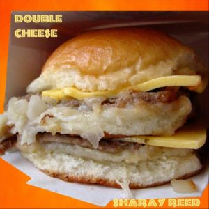 Sharay Reed: Double Cheese