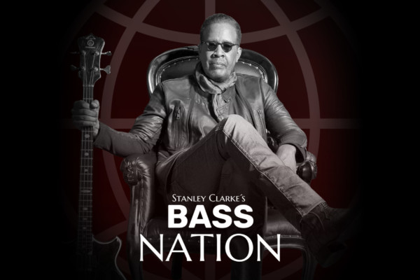 "Stanley Clarke Announces ""Bass Nation"" Web Series"