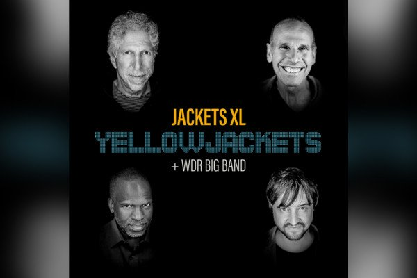 """Yellowjackets Team with WDR Big Band for """"Jackets XL"""""""