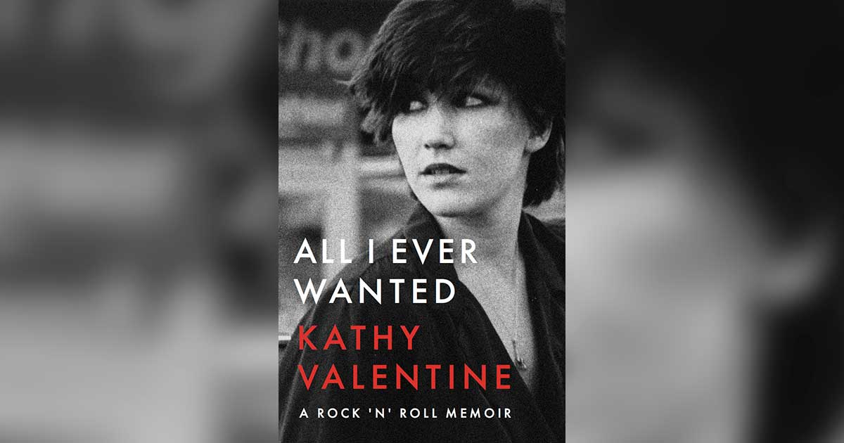 All I Ever Wanted by Kathy Valentine
