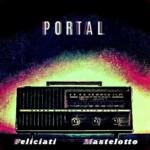 "Feliciati and Mastelotto Release ""Portal"""
