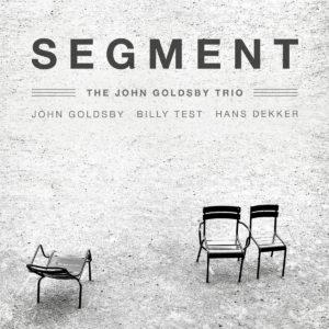 John Goldsby Trio: Segment, Vol 1