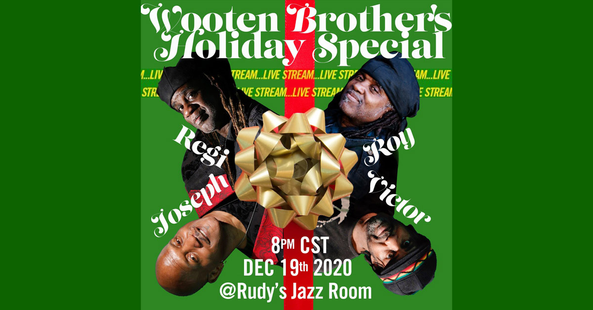 Wooten Brothers Holiday Special 2020
