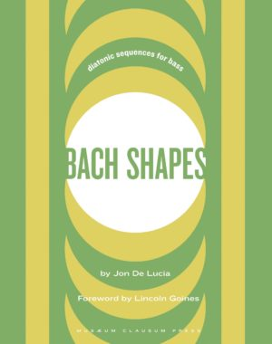Bach Shapes: Diatonic Sequences for Bass