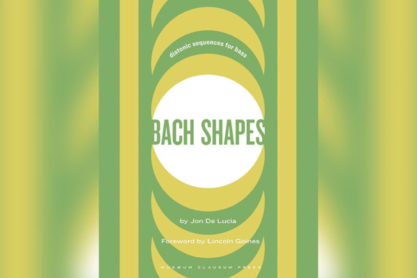 """Bach Shapes"" For Bass Now Available"