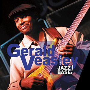 Gerald Veasley: At the Jazz Base