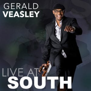 Gerald Veasley: Live At South