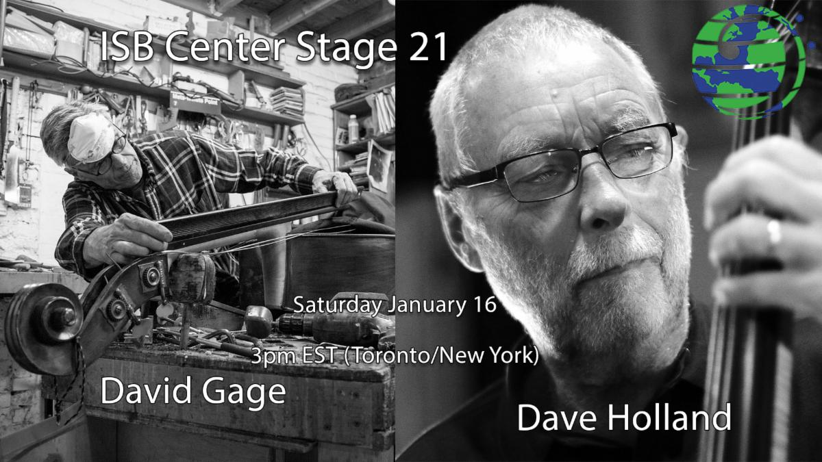 ISB Center Stage with Dave Holland and David Gage