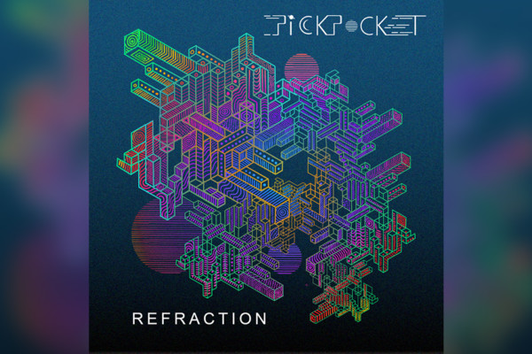 "Pickpocket Releases ""Refraction"""