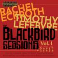 "Tim Lefebvre and Rachel Eckroth Release ""The Blackbird Sessions, Vol. 1"""