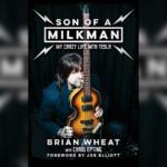 "Tesla's Brian Wheat Releases Memoir, ""Son of a Milkman"""