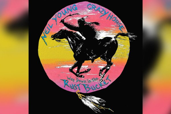 """Neil Young and Crazy Horse Release """"Way Down in the Rust Bucket"""""""