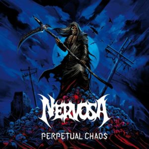 Nervosa: Perpetual Chaos