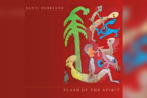 """Santi Debriano Releases """"Flash of the Spirit"""""""