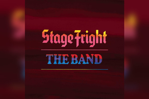 "The Band's ""Stage Fright"" Reworked for 50th Anniversary"