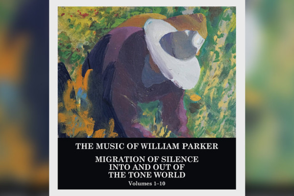 New Album and Biography Help Define William Parker