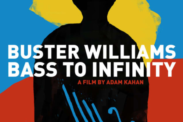 Buster Williams Documentary Now Available for Streaming