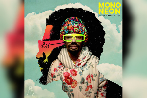 "Mononeon Releases ""Supermane"""