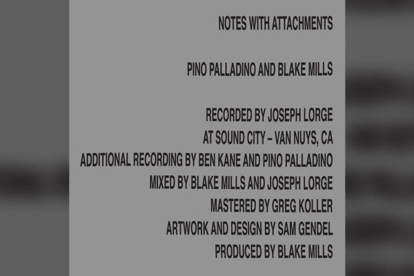 "Pino Palladino and Blake Mills Album, ""Notes With Attachments,"" Now Available"