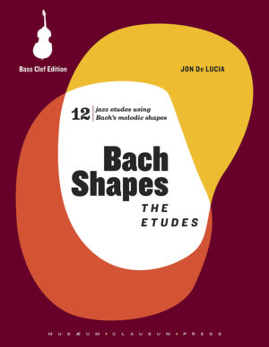 Bach Shapes: The Etudes