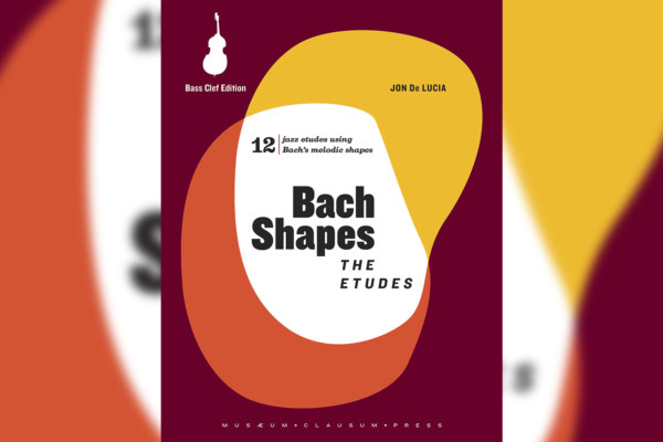 Bach Shapes: The Etudes for Bass Now Available